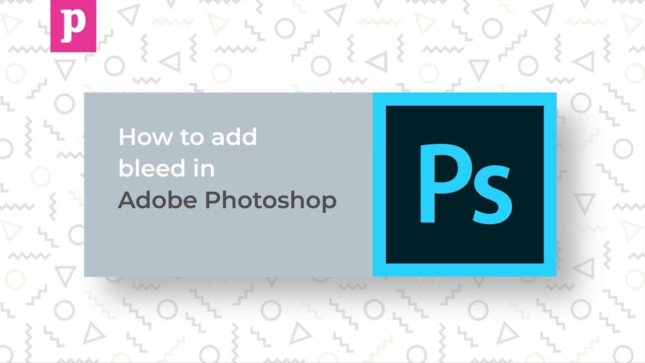 Adobe Photoshop Tutorial - Adding Bleed