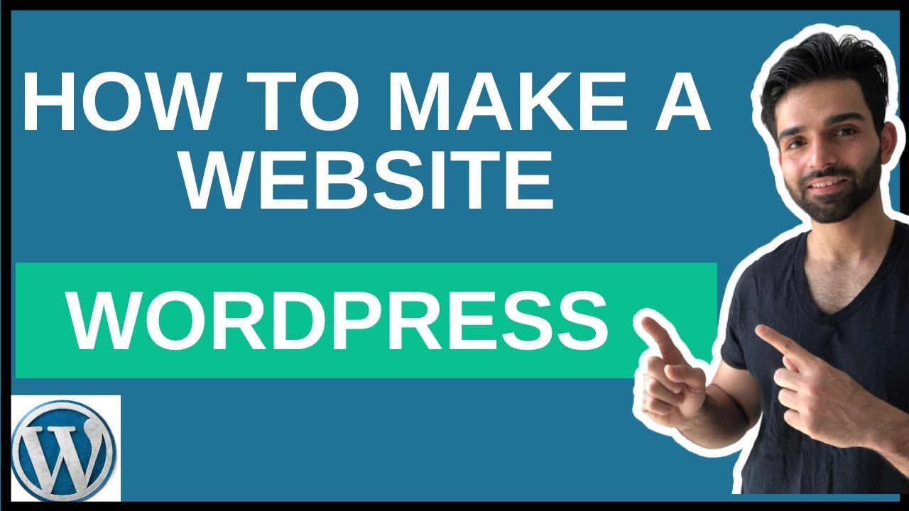 How to Make a Wordpress Website: Beginners Guide