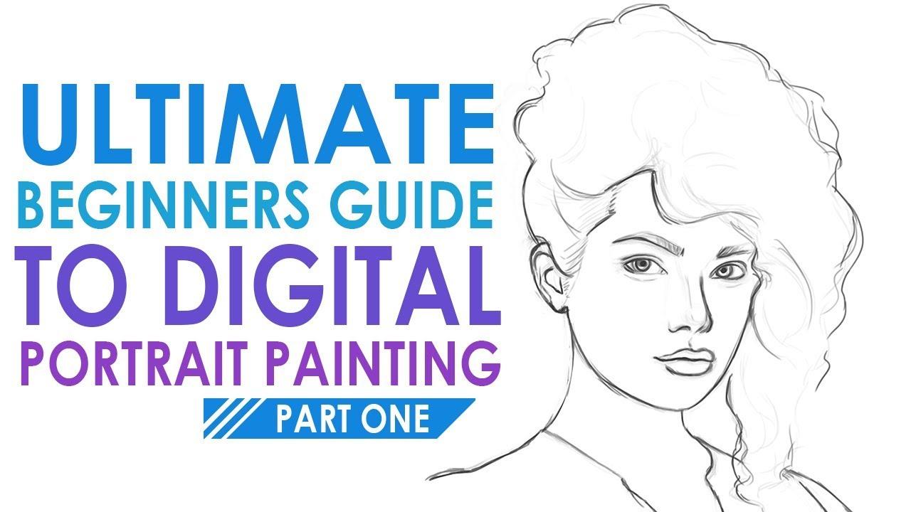 ULTIMATE BEGINNERS GUIDE - Digital Portrait Painting in Adobe Photoshop | Vol 2 Part 1