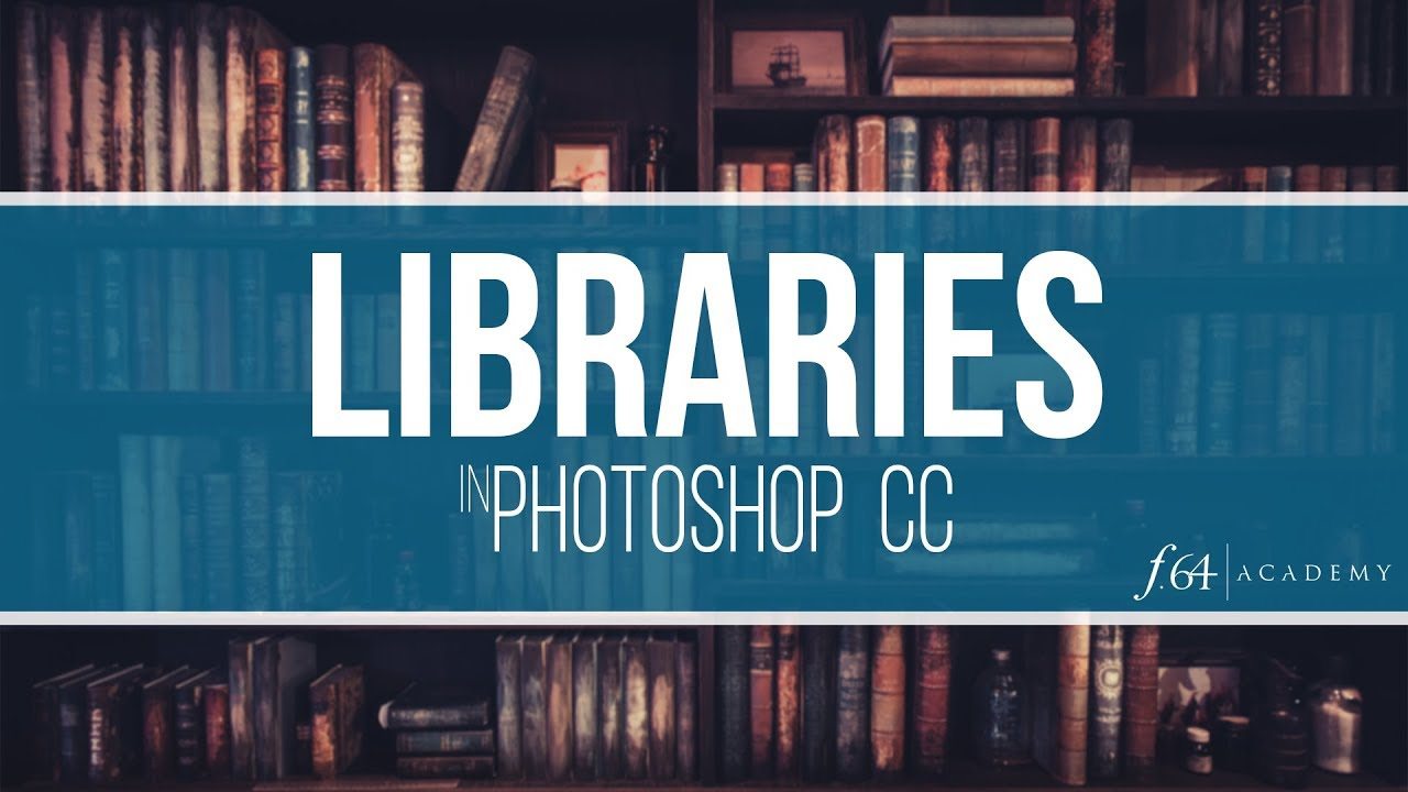 How to use Libraries in Photoshop CC