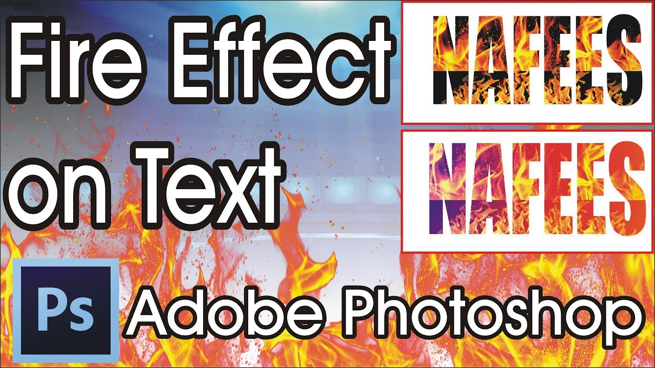 Fire Effects On Text | Adobe Photoshop Tutorial 2019