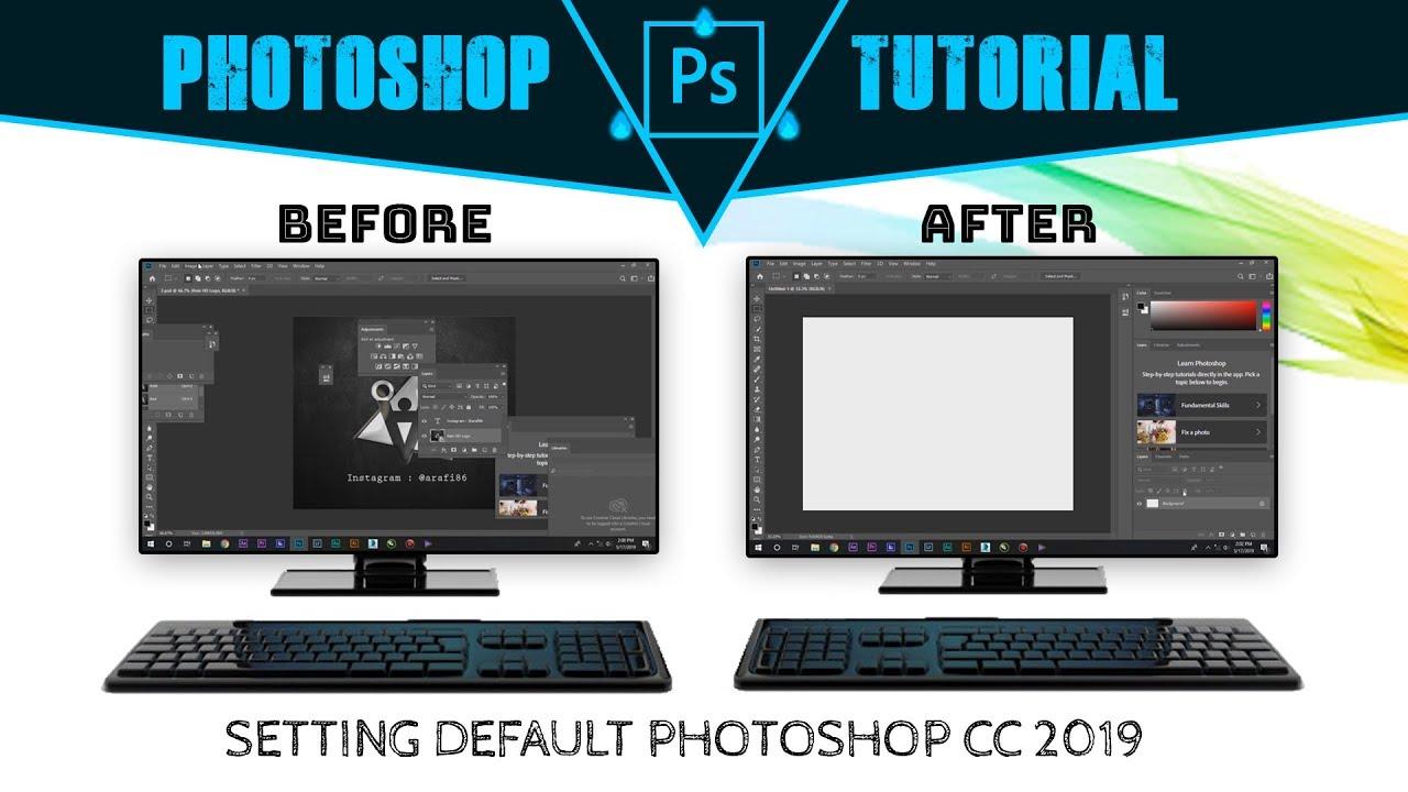Cara Mengembalikan Photoshop CC 2019 Ke Pengaturan Awal Default | PS Tutorial Epsd #6