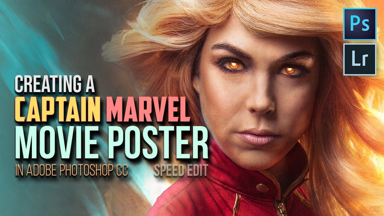 Creating A Captain Marvel Movie Poster in Adobe Photoshop CC (Speed Edit)