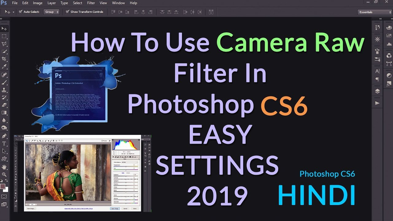 How to Use Camera Raw Filter In Photoshop Cs6 - HINDI TUTORIAL - 2019