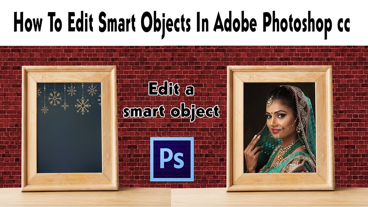 Photoshop Tutorials || How To Edit Smart Objects In Adobe Photoshop CC
