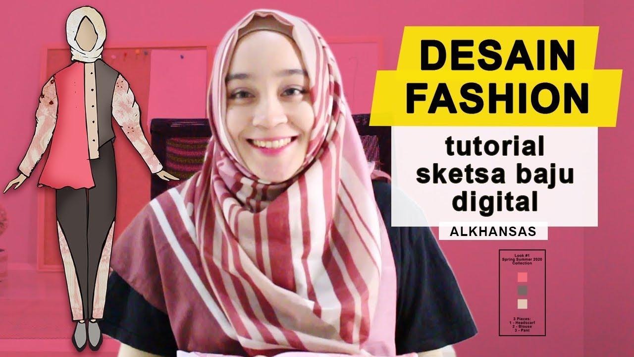 Cara Desain Baju | Sketsa Baju Digital | Adobe Photoshop & Illustrator