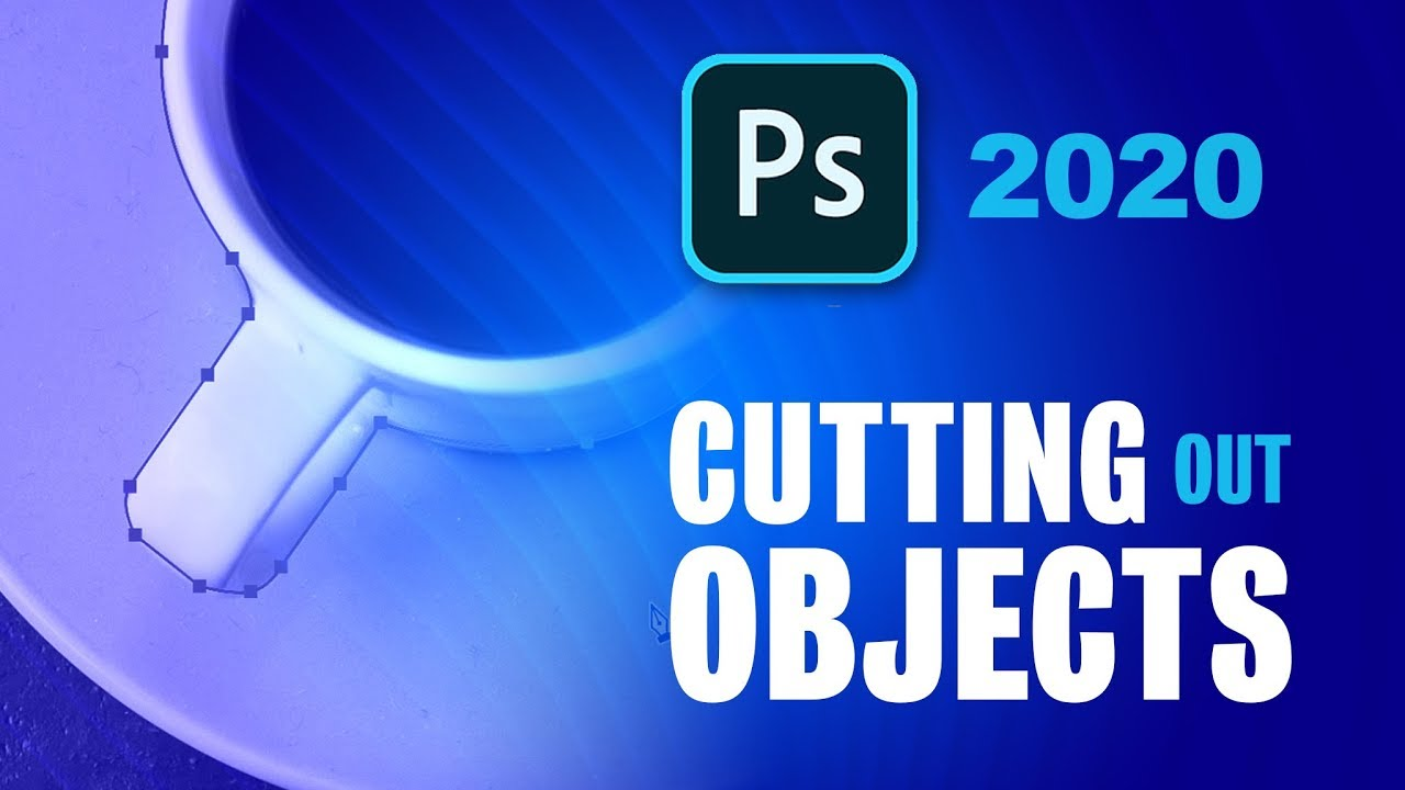 Adobe Photoshop 2020 - The Many Ways to Cut and Isolate Objects