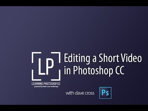 Editing a short video in Photoshop CC