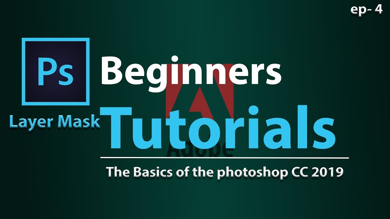 Layer mask in adobe photoshop tutorial for the beginners -ep4
