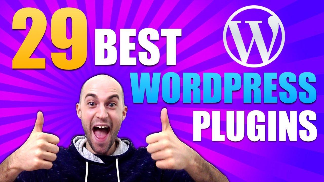 Best Wordpress Plugins - Top 29 Wordpress Plugins For Every Website - Best Plugins 2016