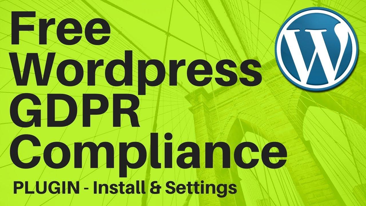 Free Wordpress WP GDPR Compliance Plugin Settings Install HowTo Set Up