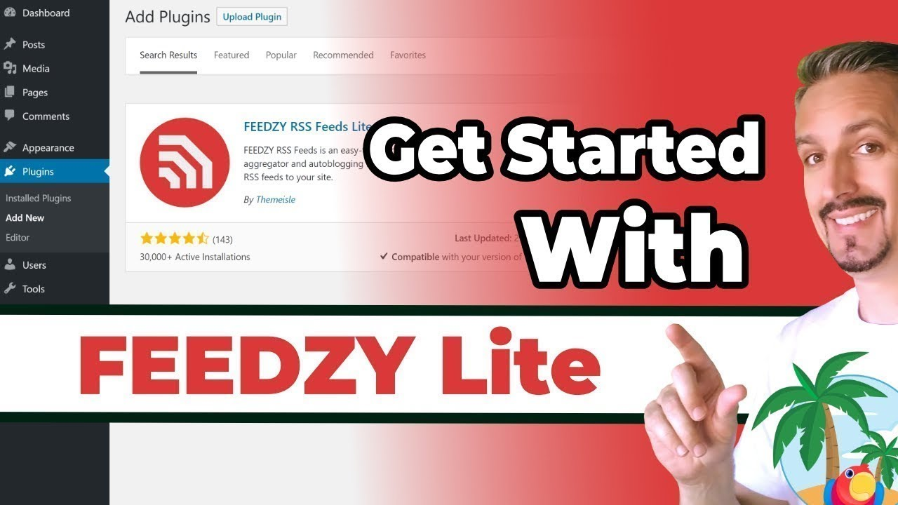 Get started with FEEDZY - The Free RSS Feed Plugin for WordPress