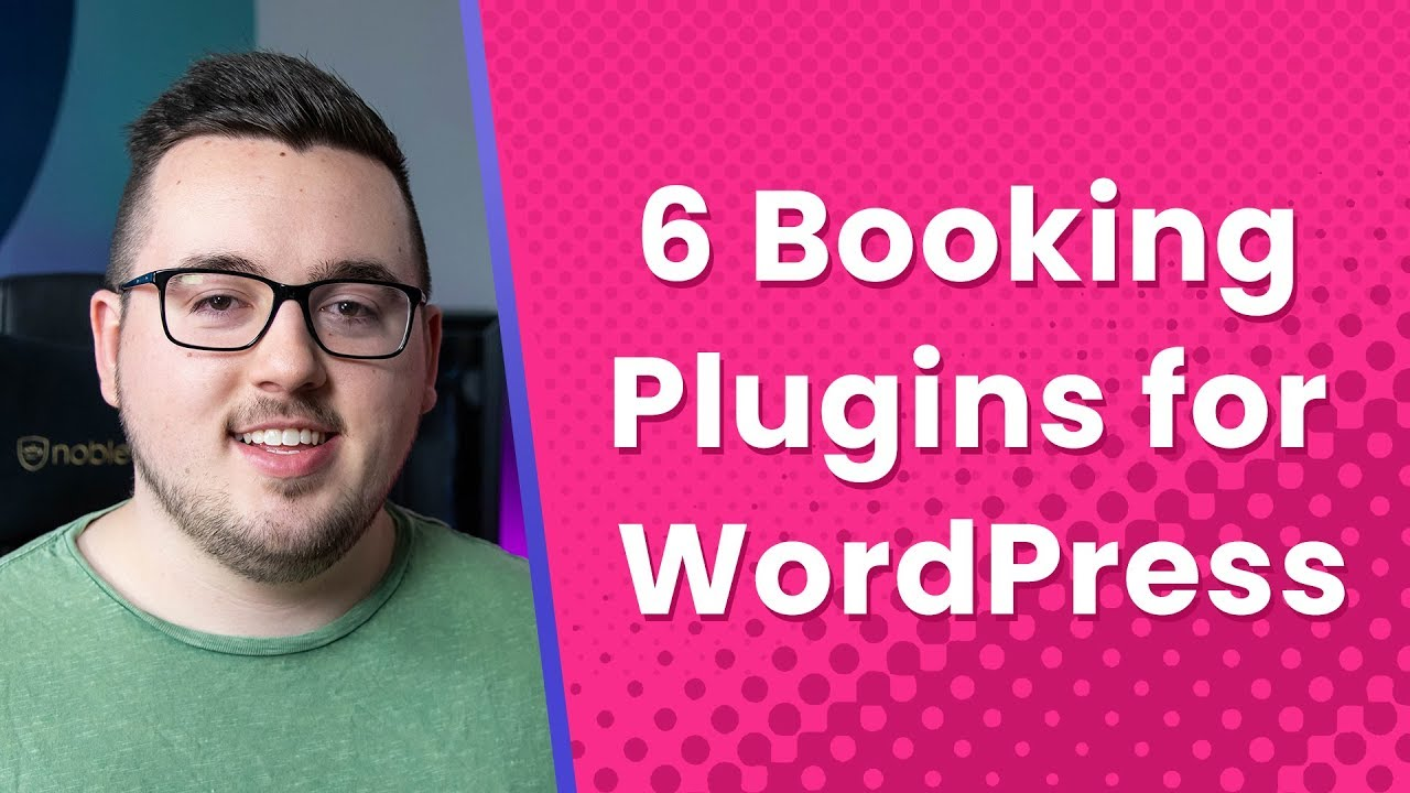 Top 6 Booking Plugins For WordPress