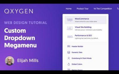 WordPress For Beginners – Custom Dropdown Megamenu In WordPress Using Oxygen