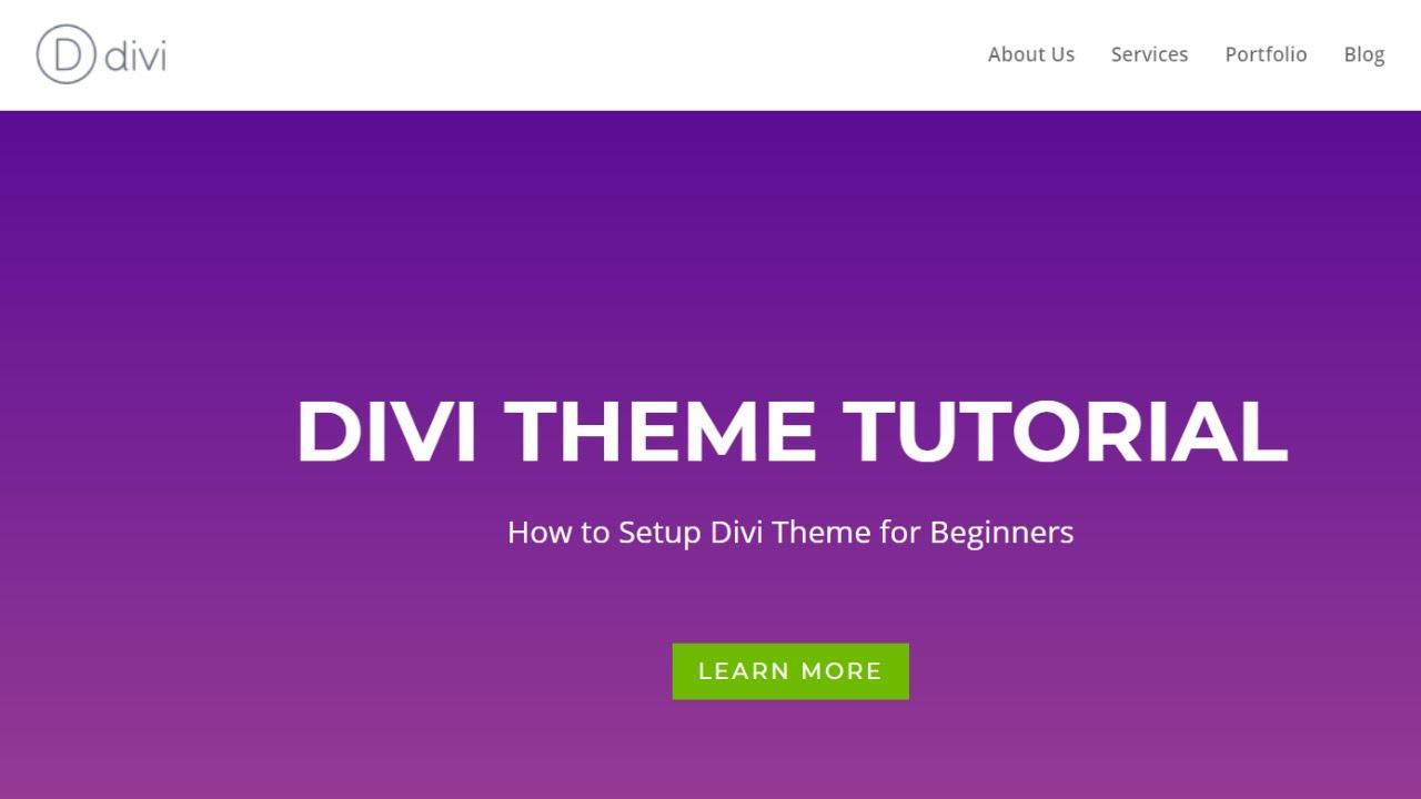 Divi Theme Tutorial - How to Setup Divi Theme for Beginners