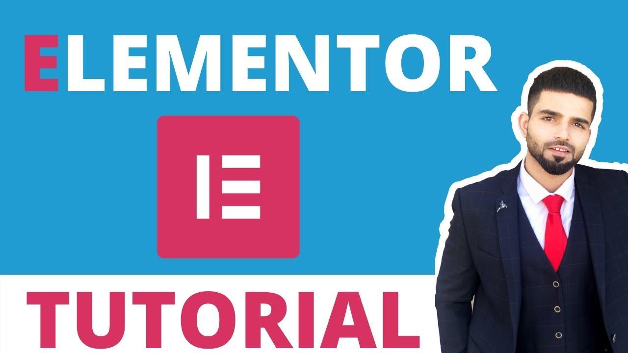 Elementor Wordpress Tutorial: Beginners Guide