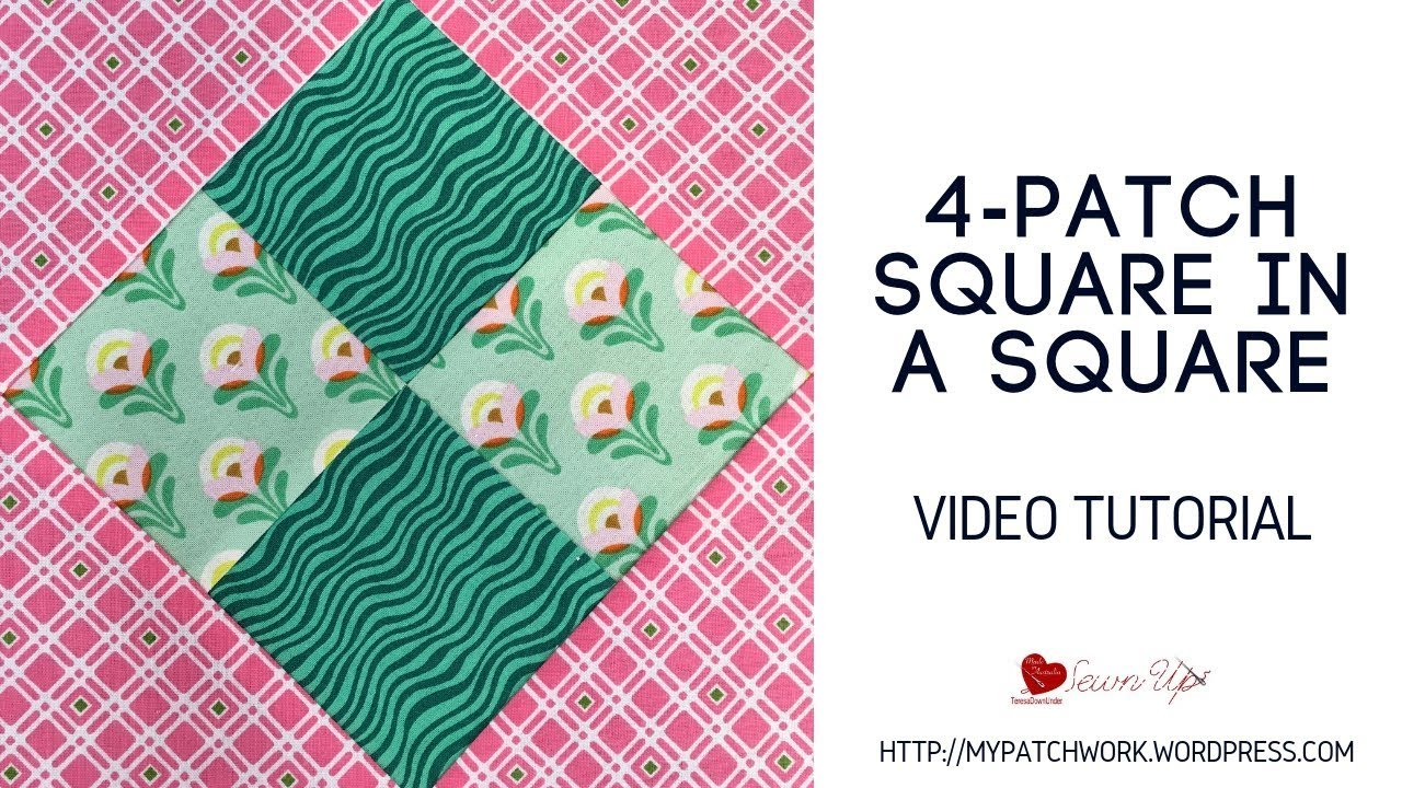 Four patch square in a square quilt block - video tutorial