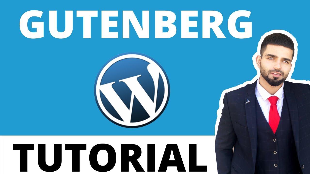 Gutenberg Wordpress Tutorial: Beginners Guide