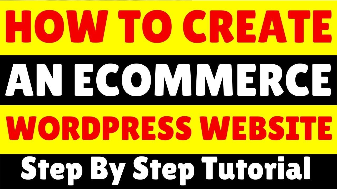 How To Create An Ecommerce Wordpress Website - Step By Step Tutorial For Beginners (Beautiful)