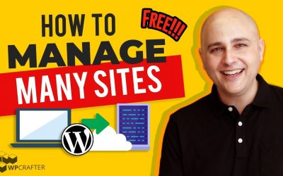 WordPress For Beginners – How To Manage Multiple WordPress Websites In 1 Control Panel Secure & Completely Free