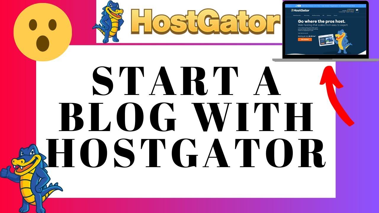 How To Start A Blog With Hostgator - WordPress Blog Tutorial