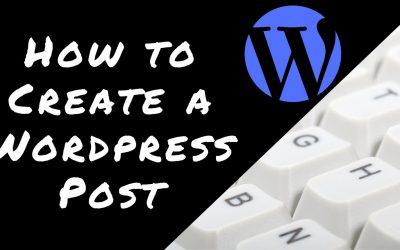 WordPress For Beginners – How to Create a WordPress Post Video