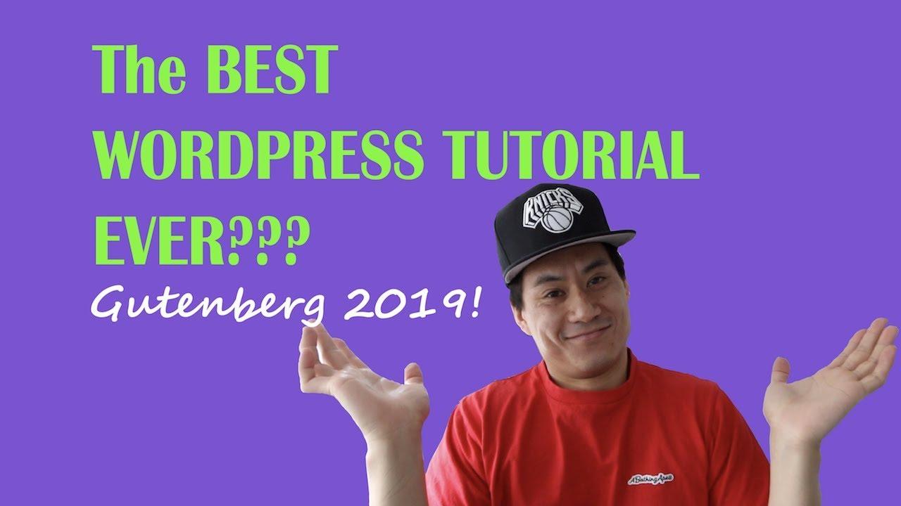How to Use Wordpress 2019 - Gutenberg Tutorial For Beginners!