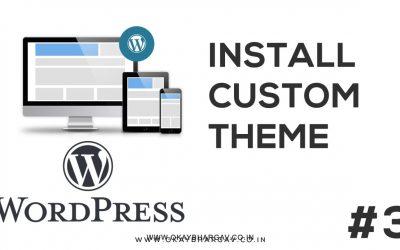 WordPress For Beginners – How to install Custon theme in wordpress | WordPress Tutorial | Okay Bhargav Alpha