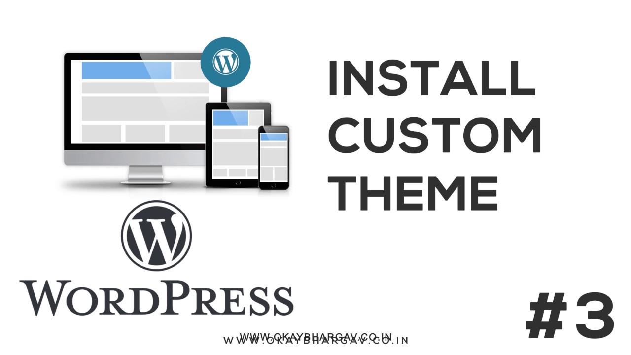How to install Custon theme in wordpress | Wordpress Tutorial | Okay Bhargav Alpha