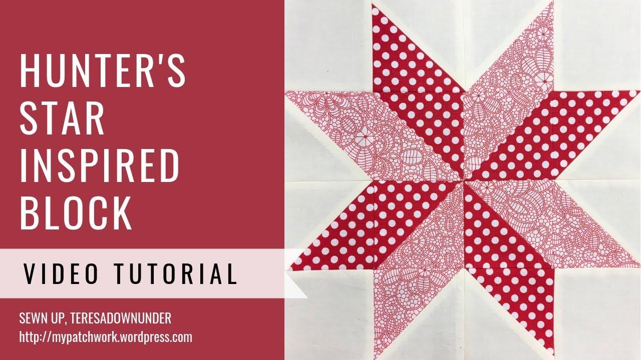 Hunter's star inspired quilt block video tutorial