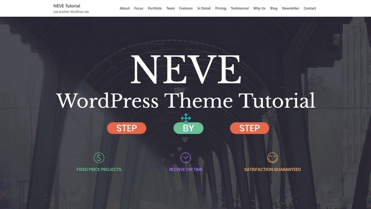 Neve WordPress Theme Tutorial: How To Use Neve Step By Step