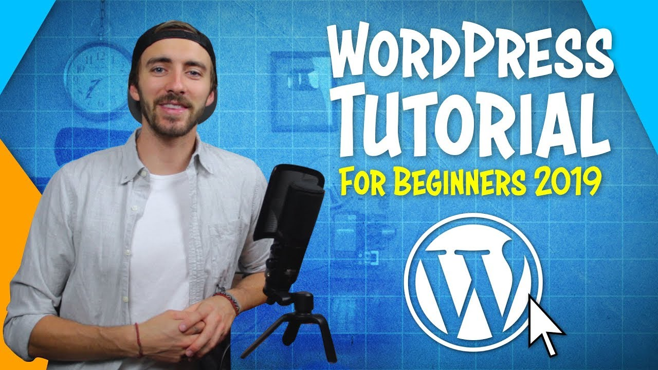 WordPress Tutorial for Beginners   Step-By-Step 2019