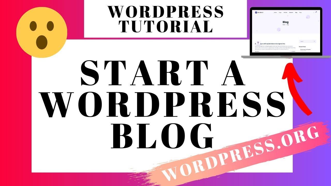 WordPress.org Blog Tutorial For Beginners 2020 | Step-by-Step