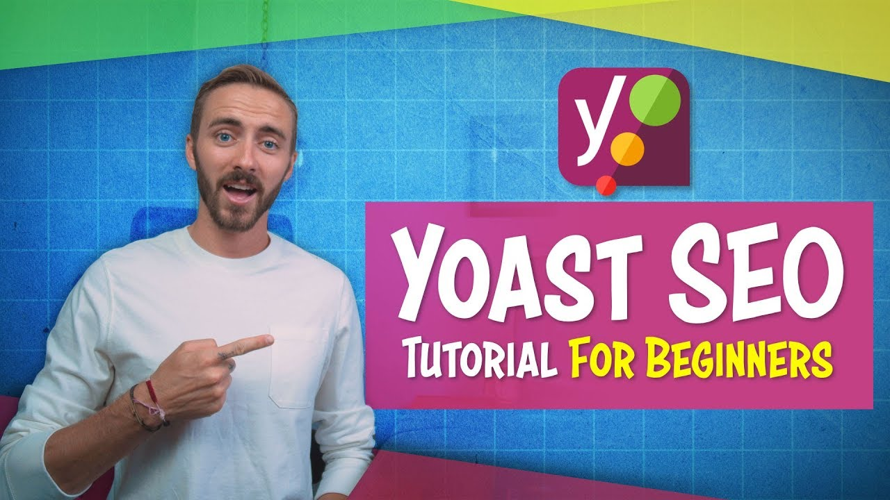 Yoast SEO Tutorial 2019 | For Beginners (Set Up With WordPress in 20 Minutes!)