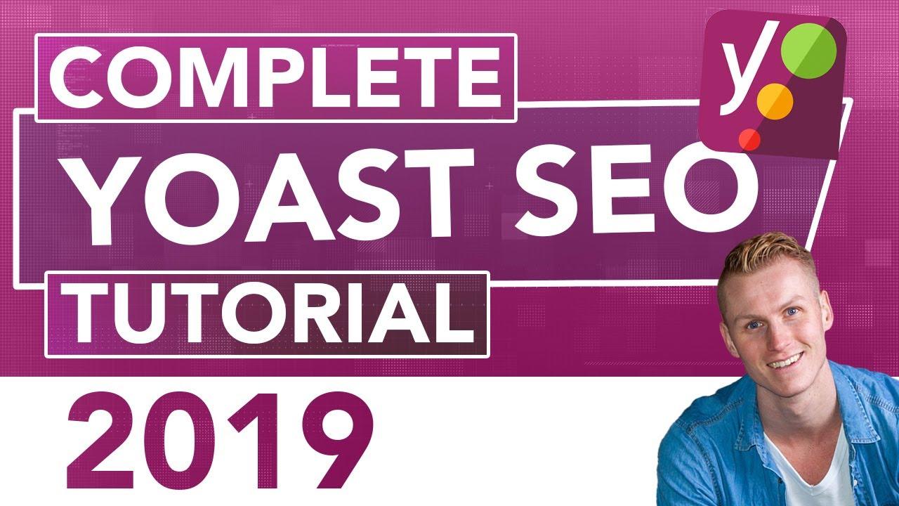 Yoast SEO Tutorial 2019 | SEO For Beginners