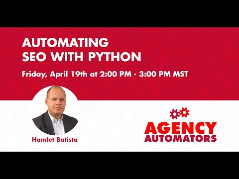 Automating SEO with Python with Hamlet Batista