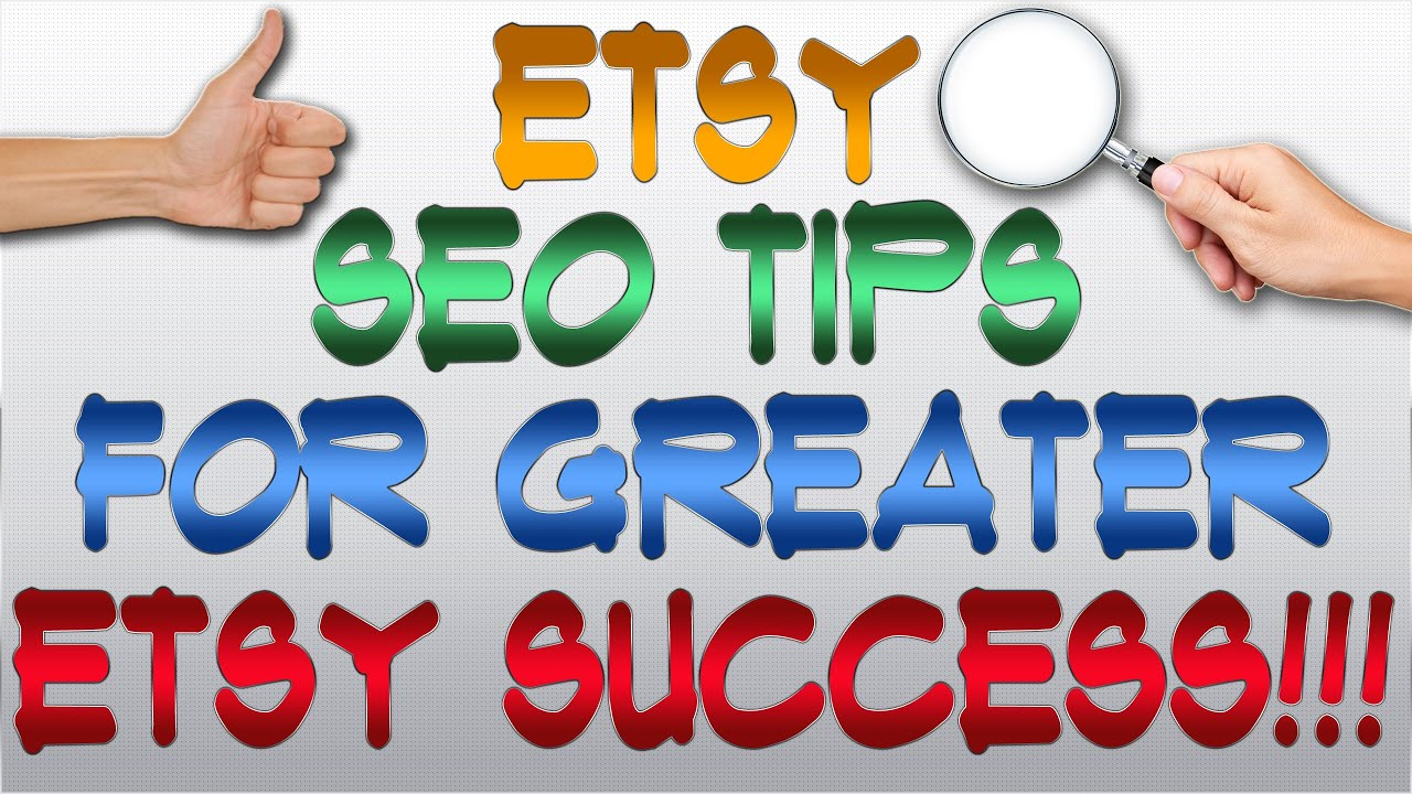 Etsy SEO Tips For Greater Etsy Success
