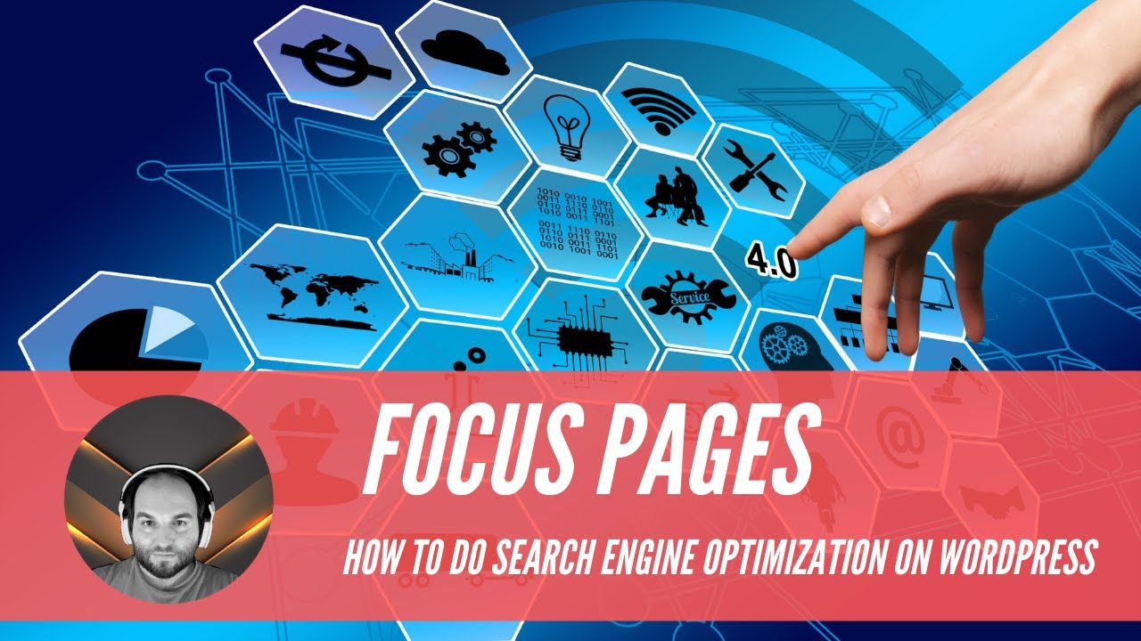 Focus Pages How to do Search Engine Optimization On WordPress