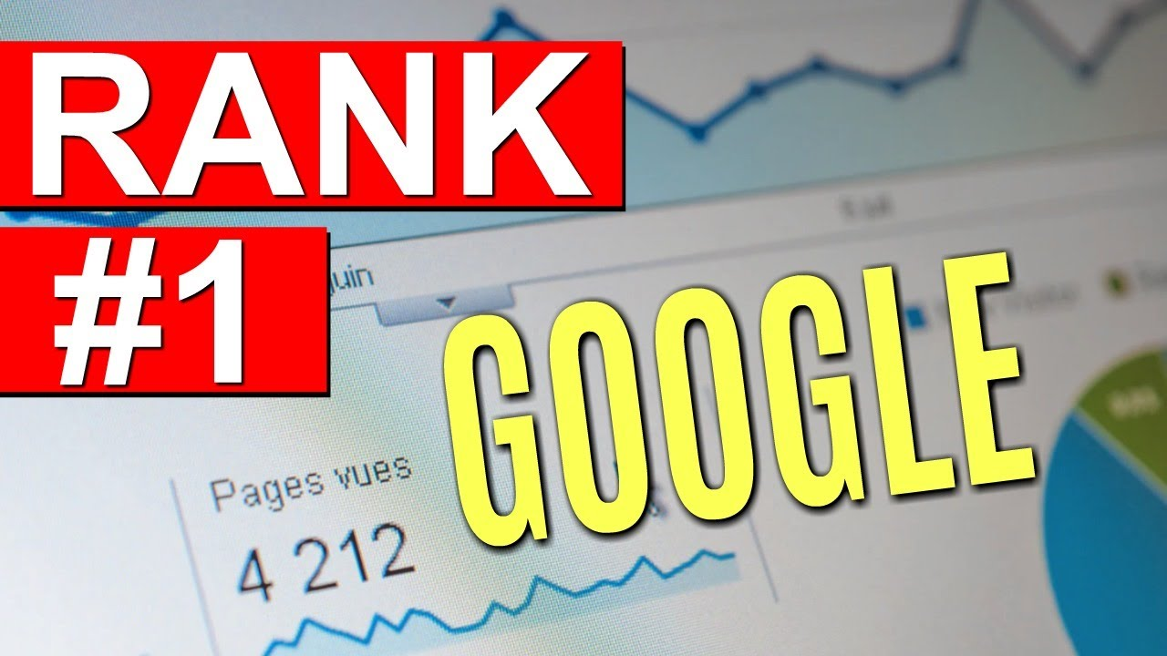 How To Rank Your Website #1 On Google: 3 SEO Tips