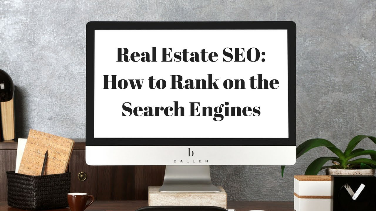 Real Estate SEO | How to Rank on the Search Engines  [1 Hour Video Tutorial]