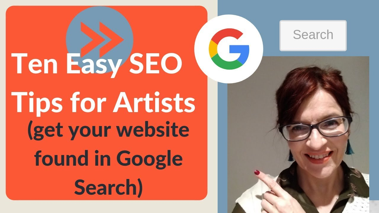 Ten Easy SEO Tips for Artists websites - Get found in Google search.