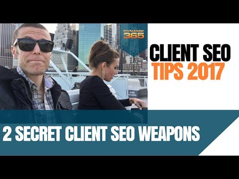 Two SEO Weapons Every Client SEO Must Have (SEO Tips)