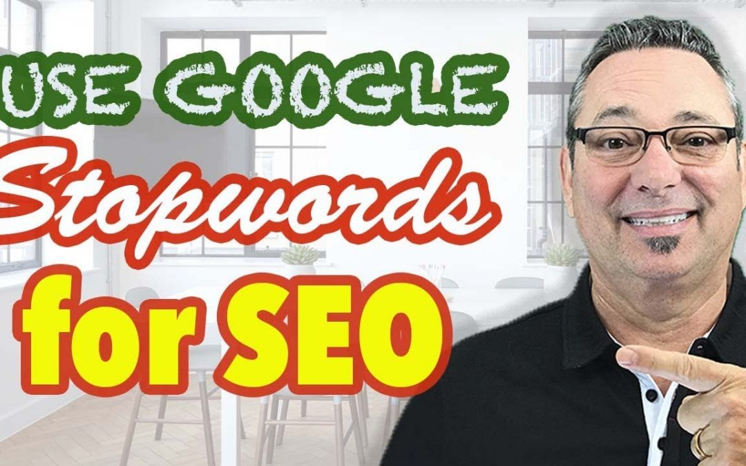 Use google stop words for search engine optimization: Learn SEO - JR Fisher