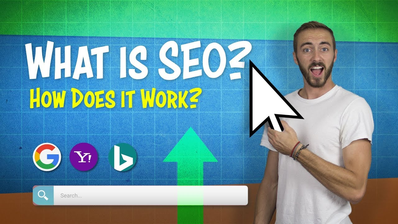 What is SEO (Search Engine Optimization)? How Does it Work? 2019