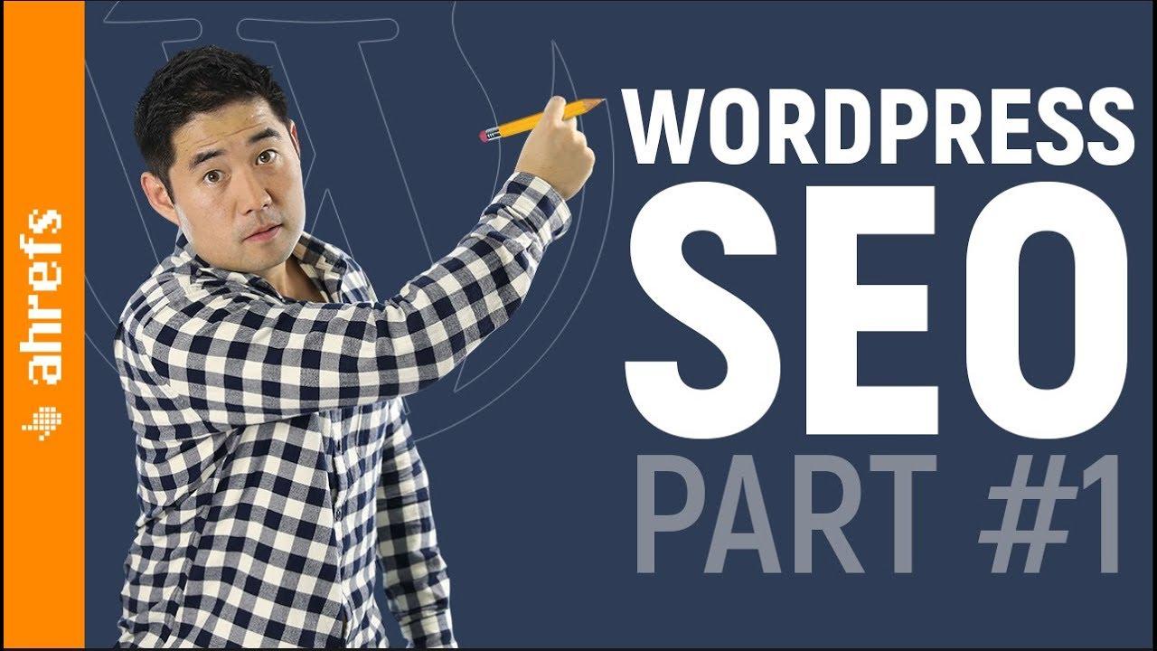 Wordpress SEO Tutorial for Beginners (Search Engine Optimization Basics)