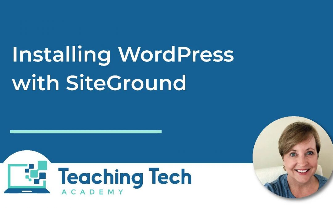 How to install WordPress using SiteGround Hosting