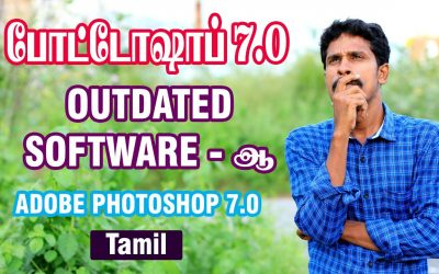 Why some people still use Adobe Photoshop 7.0 Explain in Tamil