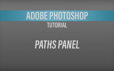 Adobe Photoshop – Paths Tutorial