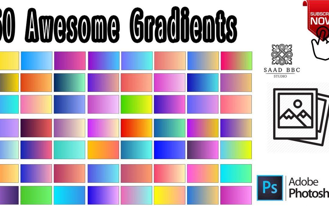 photoshop online 60 Awesome Gradients color free saad bbc studio photoshop tutorial