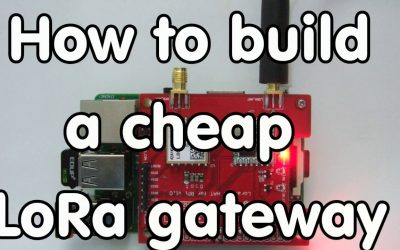 Do It Yourself – Tutorials – #124 Cheap LoRa Gateway: Tutorial on how to Build with one with Raspberry Pi and Dragino
